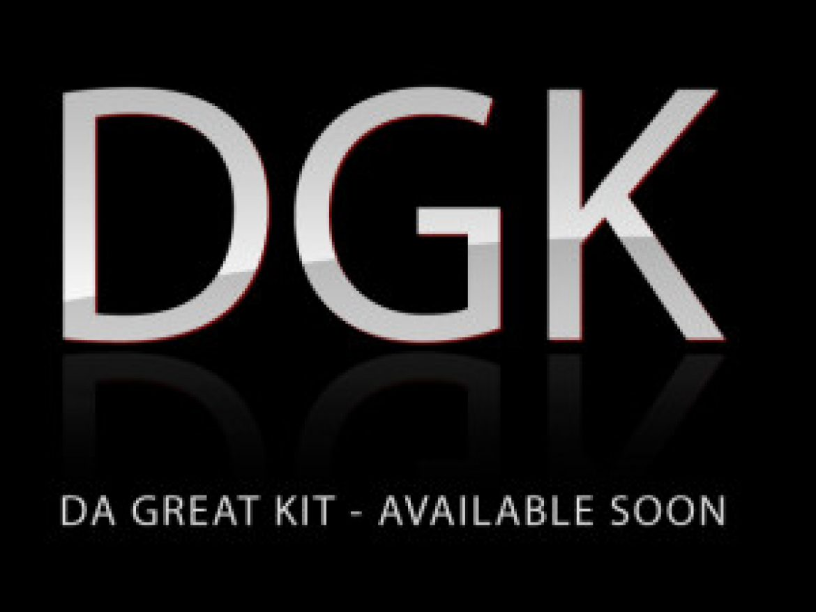 DGK(DaGreatKit)Coming Soon!